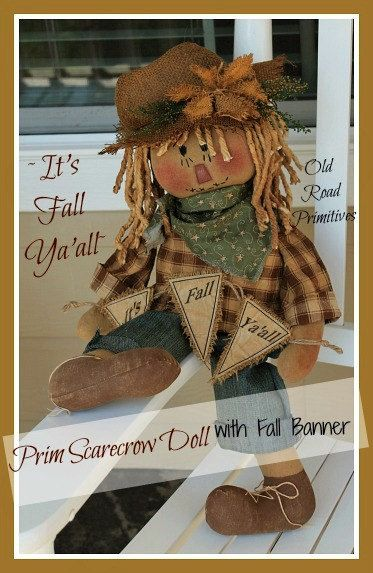 Primitive It's Fall Ya'all Prim Scarecrow by OldRoadPrimitives