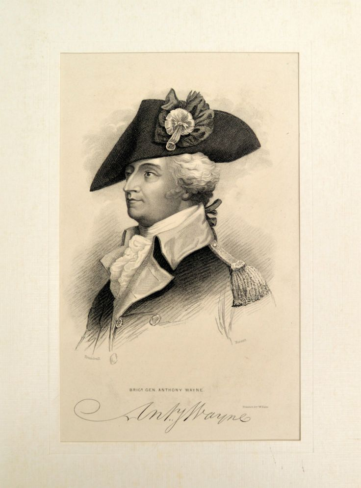 """Print of Brigadier General Anthony Wayne (1745–1796).  Circa 1870.  Lithograph was made from sketch by Col. John Trumball.  Inscription on bottom reads : """"Brigr. Gen Anthony Wayne; Printed by W. Pate; New York G. P. Putnam & Co.""""  Anthony Wayne was a U.S. Army general and statesman. Wayne adopted a military career at the outset of the American Revolutionary War, where his military exploits and fiery personality quickly earned him promotion to brigadier general and the sobriquet Mad Anthony."""