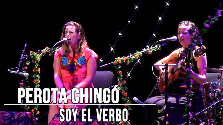 PEROTÁ CHINGÓ, SOY EL VERBO, TEATRO DE LA CIUDAD.