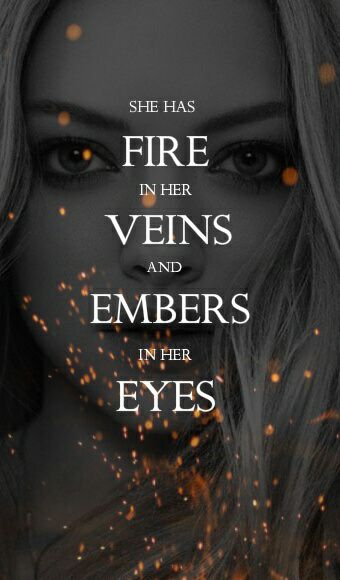 Actually, she does have fire in her eye. The right eye. Small like a spark. Burns like an inferno. That's what I see anyway....