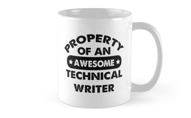 Technical Writer Gifts - Technical Writer Coffee Mug Technical Writer Gift Ideas - Gift For Technical Writer - Property Of An Awesome Technical Writer Mug