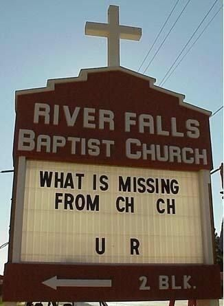 Ooo, I c what u did there. | 25 Church Signs That Are Too Clever For Their Own Good