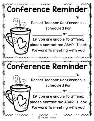 Parent Teacher Conference Tip: Send home Parent Teacher Conference Reminder form (paper) and an e-mail reminder.  If you use SignUp Genius to schedule your conferences, it will automatically e-mail parents a reminder.  I still send a paper reminder too so that I have less no-shows!  :)