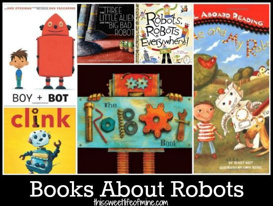 Books about Robots | thissweetlifeofmine.com