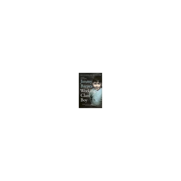 Working Class Boy (Hardcover) (Jimmy Barnes)