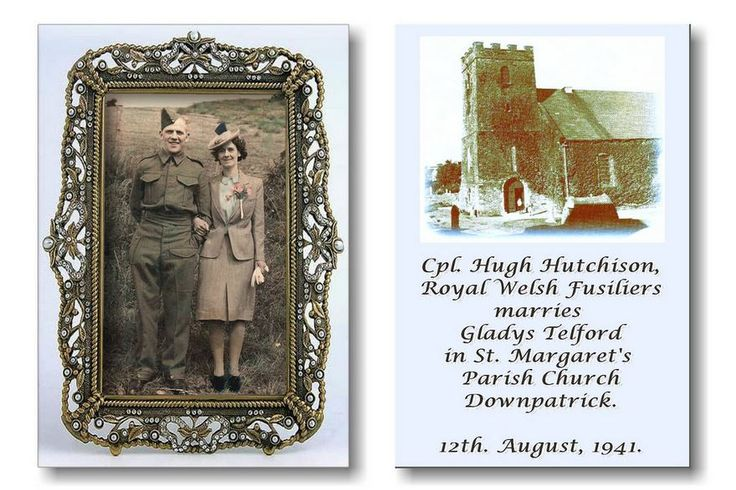HUGH HUTCHISON, LOCHGELLY,SCOTLAND, MARRIES GLADYS TELFORD, IN DOWNPATRICK,NORTHERN IRELAND.