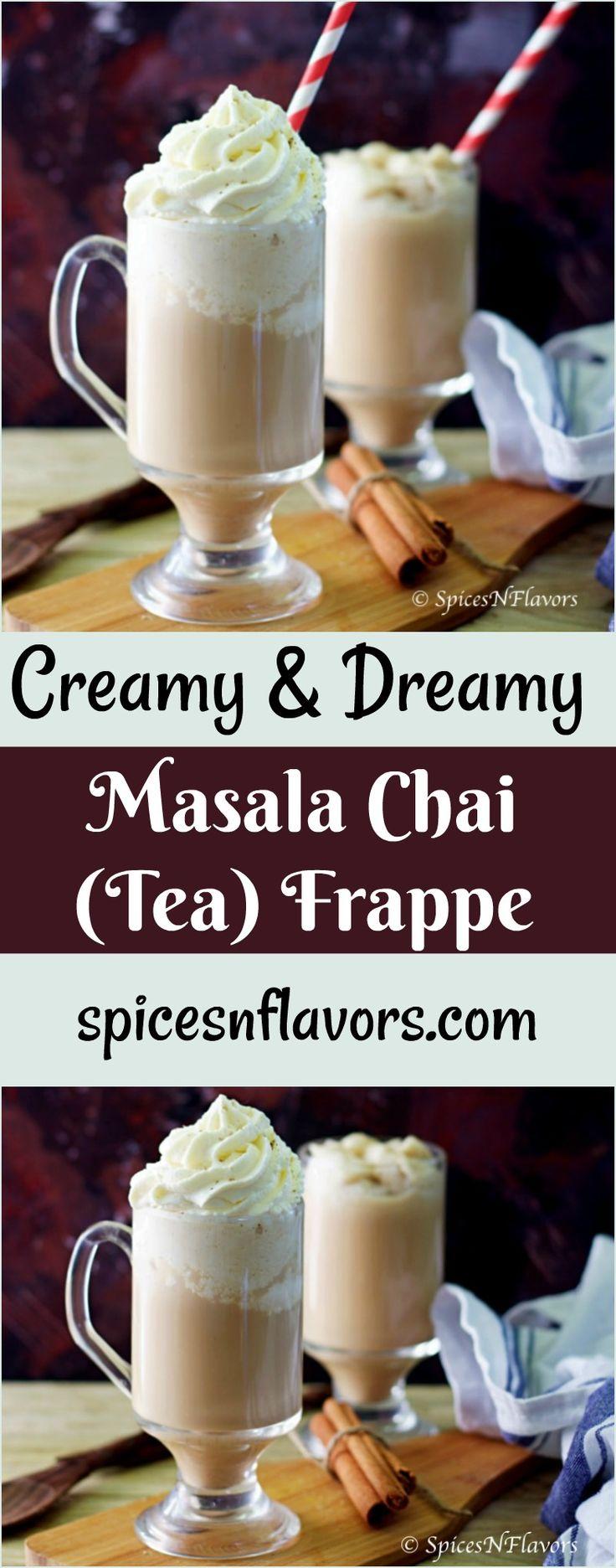 masala chai frappe masala chai frappuccino chai frappe chai frappuccino spiced tea frappe spiced tea frapuccino tea frappe starbucks style tea latte starbucks style spiced tea frappe frappuccino