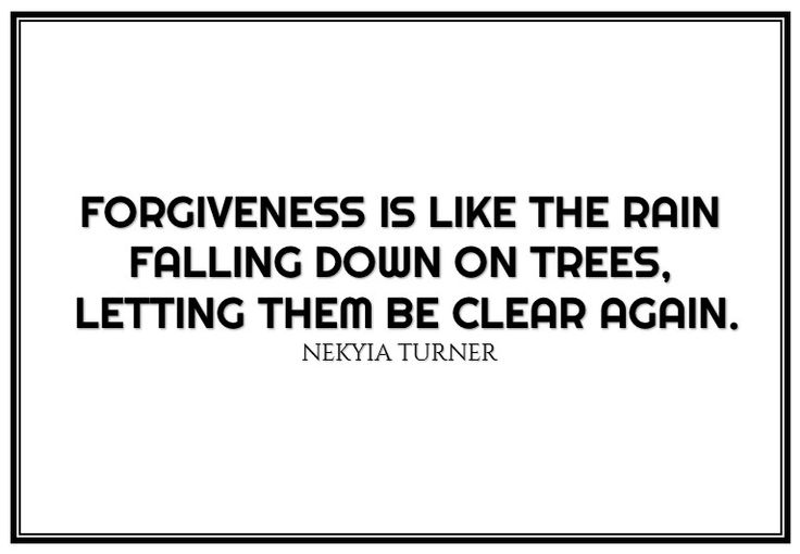 #45 forgiveness is like the rain...