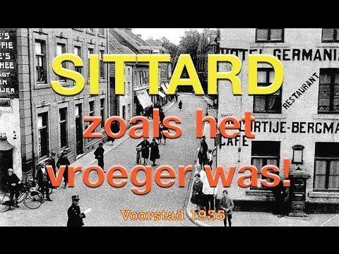 Sittard<br />Een prachtige slideshow met veel oude foto's van Sittard zoals het vroeger was. SITTARD zoals het vroeger was!