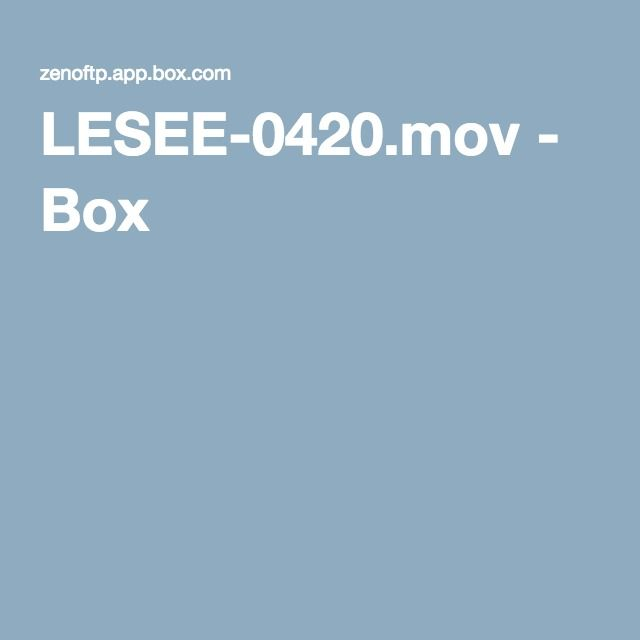 LESEE-0420.mov - Box