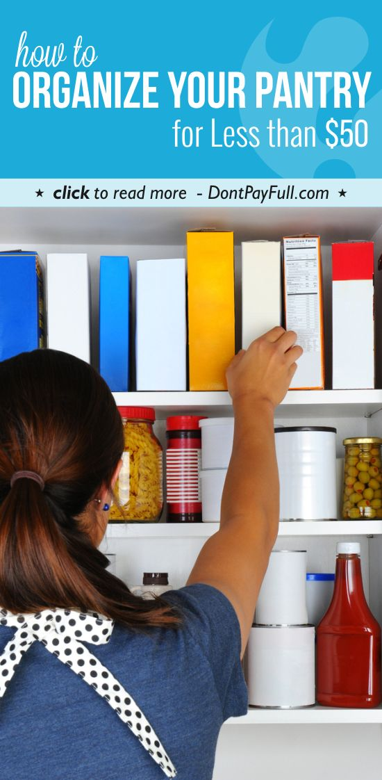How to Organize Your Pantry for Less than $50 #DontPayFull
