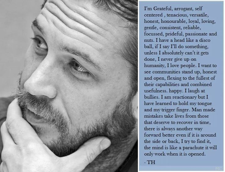 Tom Hardy, a man that knows himself and what it takes to be a man!