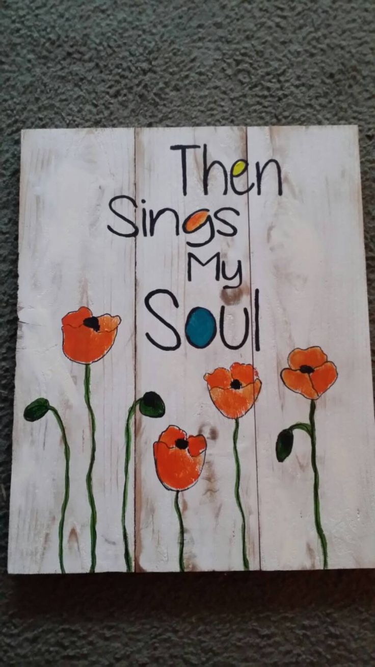 Then sings my soul.  Pallet art original by Susan by CloverHillCreations on Etsy https://www.etsy.com/listing/228490041/then-sings-my-soul-pallet-art-original