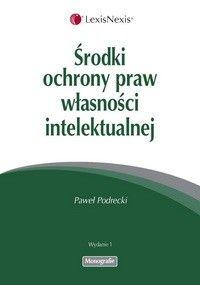Środki ochrony praw własności intelektualnej  NOWA