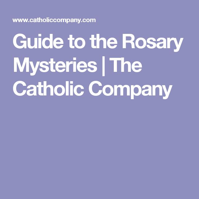 Guide to the Rosary Mysteries | The Catholic Company