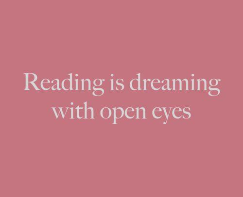 • Leer es soñar con los ojos abiertos •