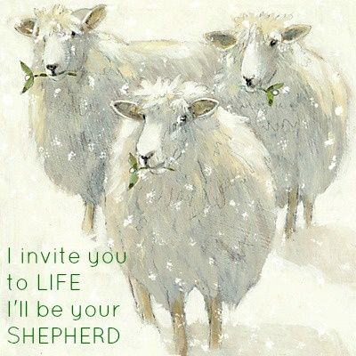 """""""I am the good Shepherd. I know My own and My own know Me,"""" John 10:14."""