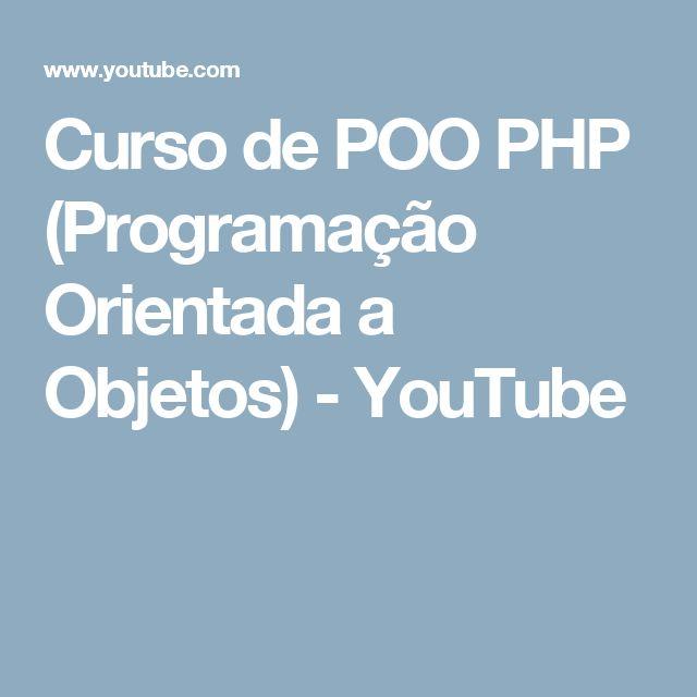 Curso de POO PHP (Programação Orientada a Objetos) - YouTube