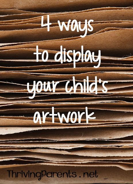 4 Ways To Display Your Childs Artwork And Why Each Method Could Work For You
