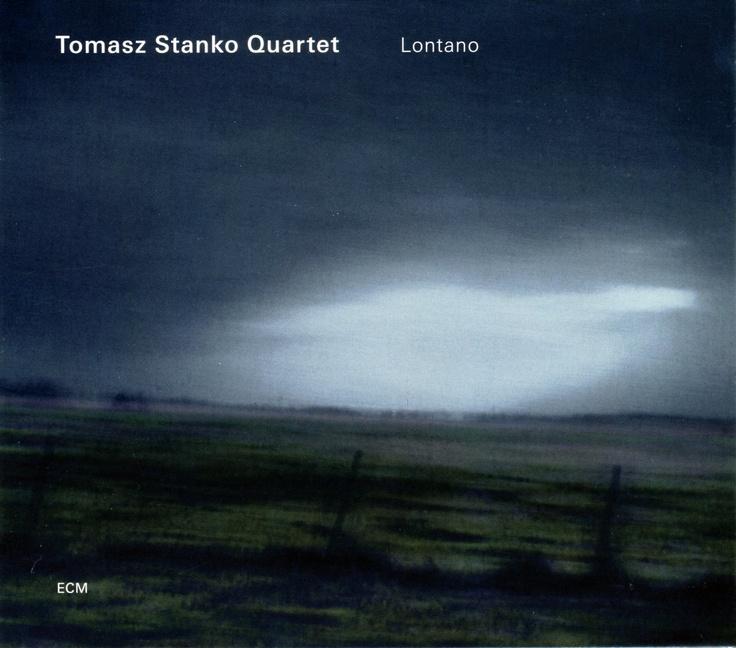 Tomasz Stańko Quartet - 2006 - Lontano