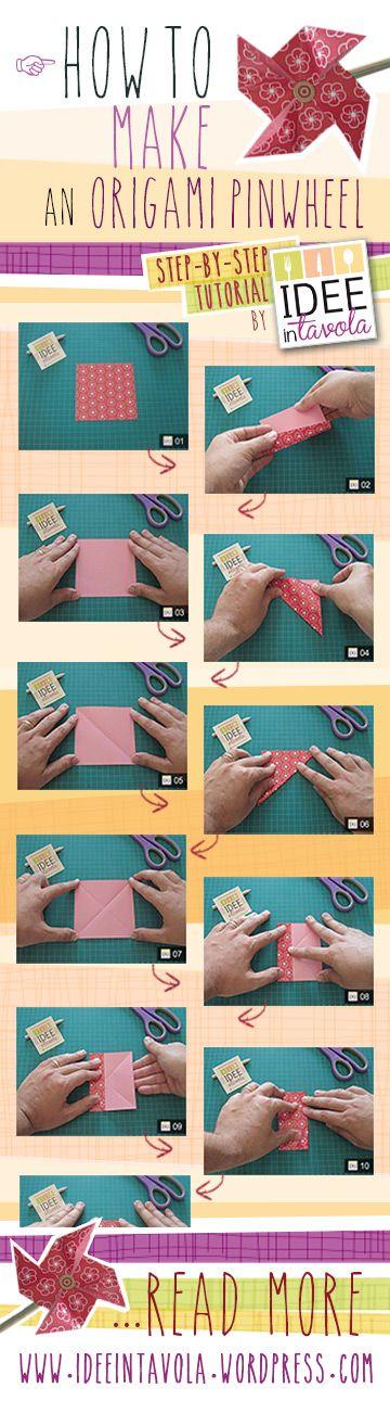 How to make origami pinwheel! Complete tutorial on http://ideeintavola.wordpress.com/2012/08/22/tutorial-origami-come-realizzare-una-girandola-di-carta/  #origami, #tutorial, #pinwheel, #girandola