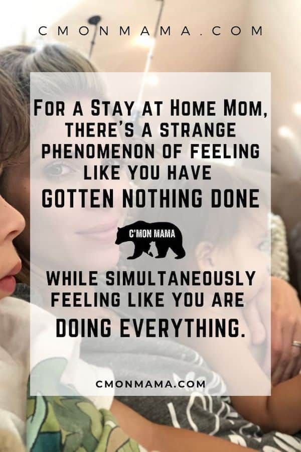 A Stay at Home Mom gets Everything & Nothing Done