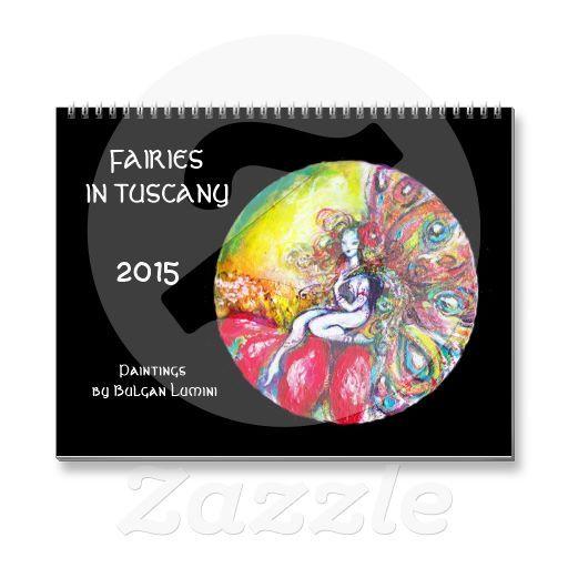 FAIRIES IN TUSCANY  2015 WALL CALENDAR