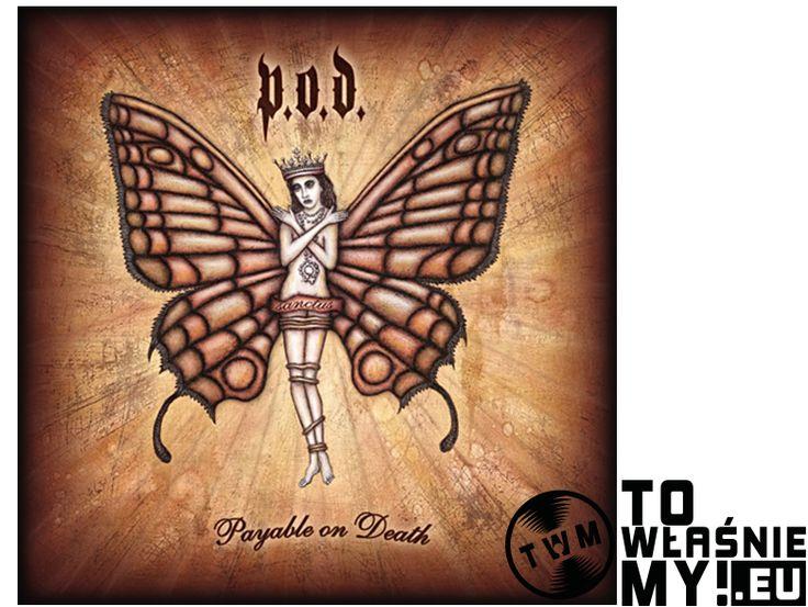 P.O.D. - PAYABLE ON DEATH (CD   DVD)