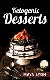 Ketogenic Diet: 50 Delicious Low Carb Dessert Recipes for Healthy Weight Loss (Burn Fat with Keto Fat Bombs & Desserts, Ketogenic Coobook) - http://www.painlessdiet.com/ketogenic-diet-50-delicious-low-carb-dessert-recipes-for-healthy-weight-loss-burn-fat-with-keto-fat-bombs-desserts-ketogenic-coobook/