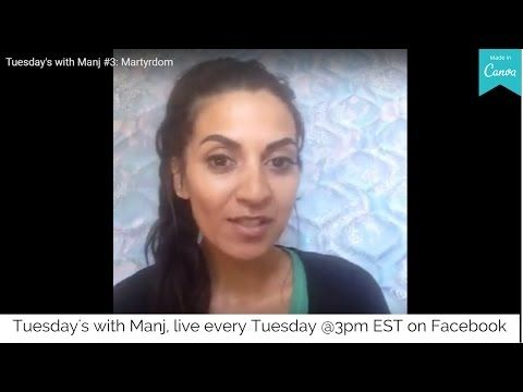 Tuesday's with Manj #3: Martyrdom (from facebook live) - YouTube