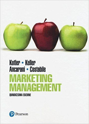 Amazon.it: Marketing management. Ediz. mylab. Con eText. Con aggiornamento online - Philip Kotler, Kevin Keller, Fabio Ancarani - Libri