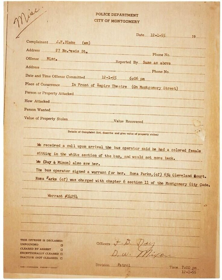 2/17/14 6:52p This is the police report from the arrest of Rosa Parks on 12/01/1955  Montgomery, Alabama.   The Bus Operator/Driver, J. F. Blake,  called the Police telling them that Rosa Parks refused to go to  the Back of the  Bus. twitter.com