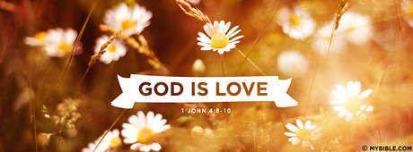 1 John 4:8 NKJV - God Is Love. - Facebook Cover Photo