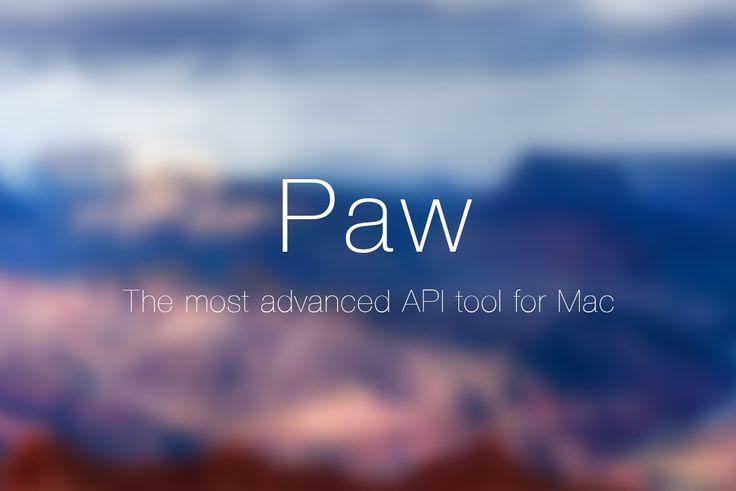 Mac愛用エンジニアにオススメしたい!HTTPクライアントツール「Paw」を使ったAPI開発が便利すぎた