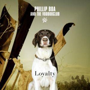Phillip Boa & The Voodooclub - Loyalty