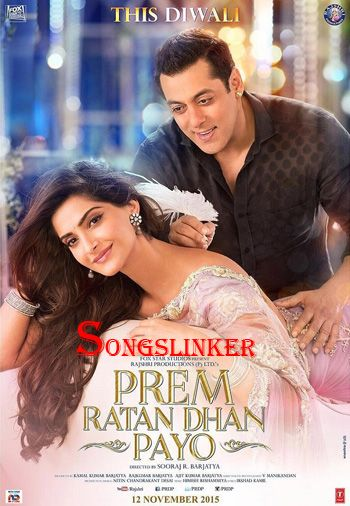Prem Ratan Dhan Payo 2015 Bollywood Movie Full Mp3 Download