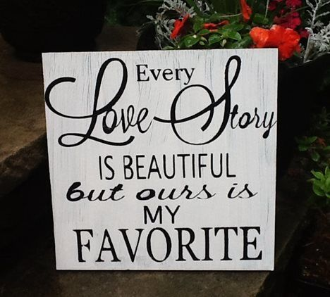 Every Love Story Wedding Sign