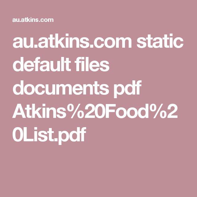 au.atkins.com static default files documents pdf Atkins%20Food%20List.pdf