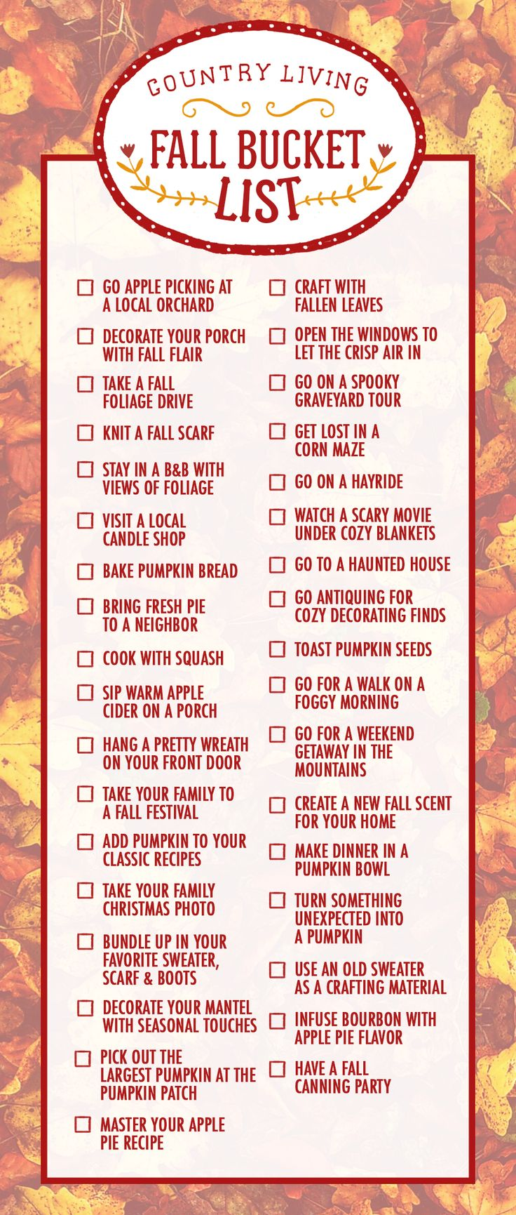Consider this your ultimate fall bucket list! Use our checklist of essential autumn activities to ensure you have the best season yet. We've rounded up our favorite seasonal activities from baking apple pie to decorating your porch and mantel for fall.