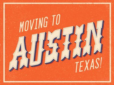 Moving To Austin By Steve Wolf