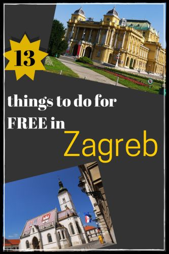 13 Things to do for free in #Zagreb, #Croatia
