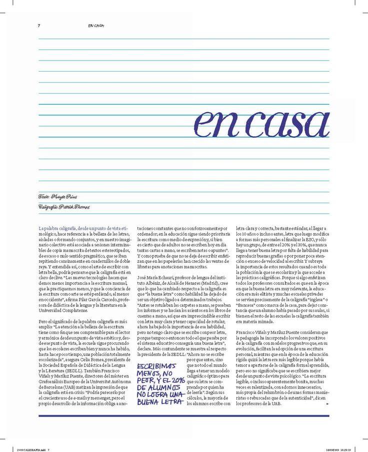 """3.- """"De puño y letra : Cómo sobrevive la caligrafía en la era tecnológica"""" Suplemento: Estilos de vida La Vanguardia (26/09/2009)"""