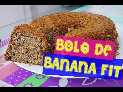 BOLO DE BANANA FIT ( SEM AÇÚCAR) - YouTube