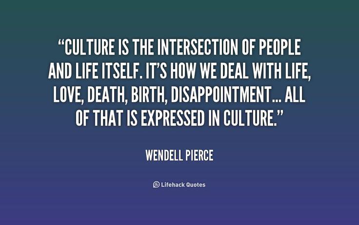 culture quotes - Google Search   CULTURE   Pinterest   Culture ...