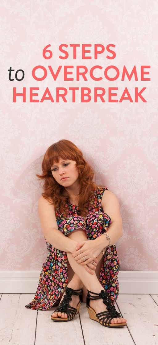 6 steps for overcoming a breakup