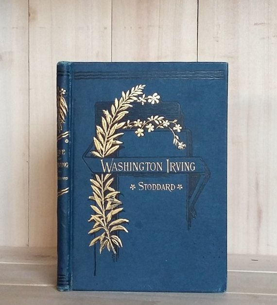 Antique Books 1886 Life of Washington Irving by CrookedHouseBooks