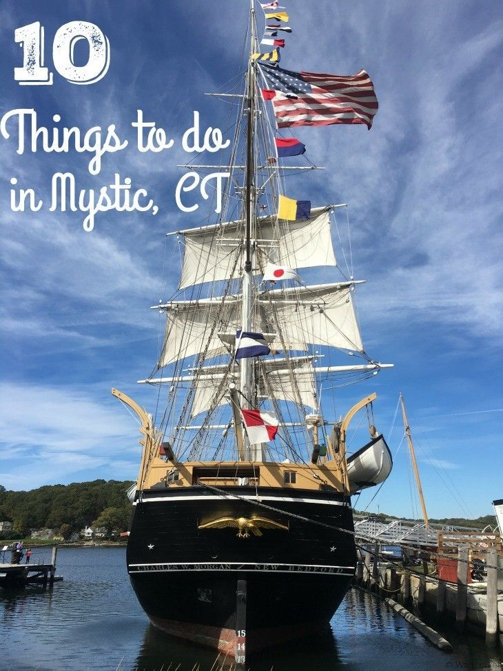 10 Things to do in Mystic Connecticut including recommendations for restaurants in Mystic