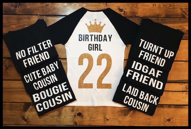 Squad Birthday Shirts, Birthday Girl Shirt, Black T Shirt, 22nd Birthday, 21st Birthday, Raglan shirt, Birthday Friend, Turn Up by MyThreeLttleBirdies on Etsy https://www.etsy.com/listing/496643740/squad-birthday-shirts-birthday-girl