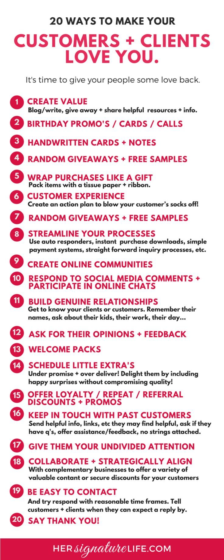 Simple, cost and time effective ideas to help thank, delight, and blow the socks off your clients and customers. Here are some suggestions that incorporate customer service, client gifts and extras, business systems and processes and people skills to create raving fans and loyal customers + clients. http://hersignaturelife.com