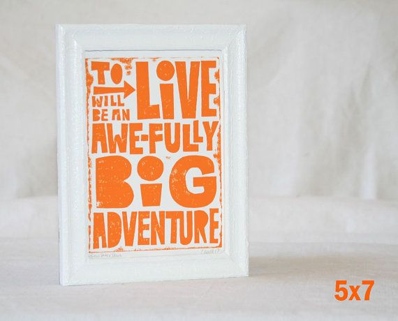5x7 Peter Pan Inspired Quote To Live Adventure Typography Poster Raw Art Letterpress : Oh baby ...